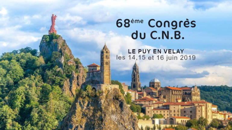 68ème Congrès du C.N.B. LE PUY EN VELAY (HAUTE LOIRE) – Les 14, 15 et 16 juin 2019